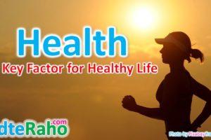 health-key-factor-for-life-badteraho.com