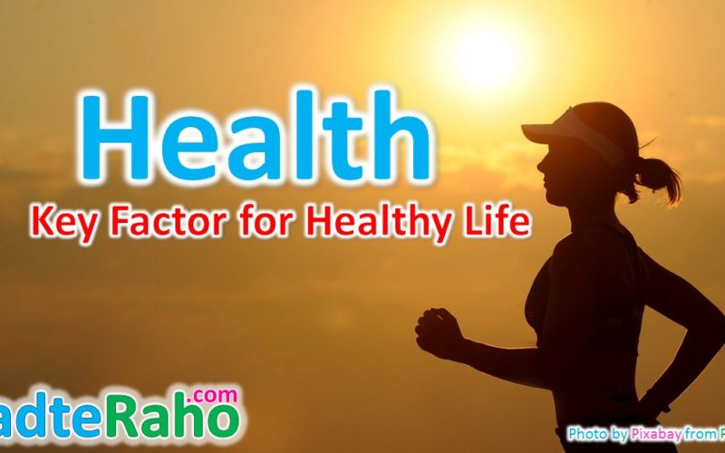 health-key-factor-for-life-badteraho.com