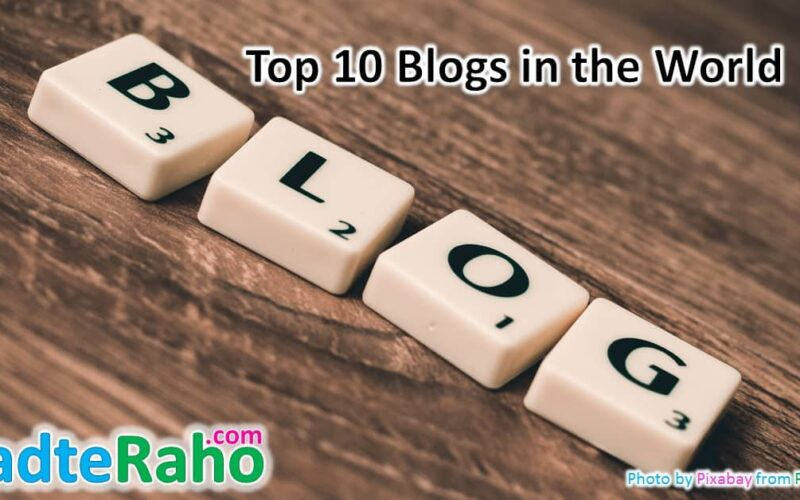 top-10-blogs-world-badteraho